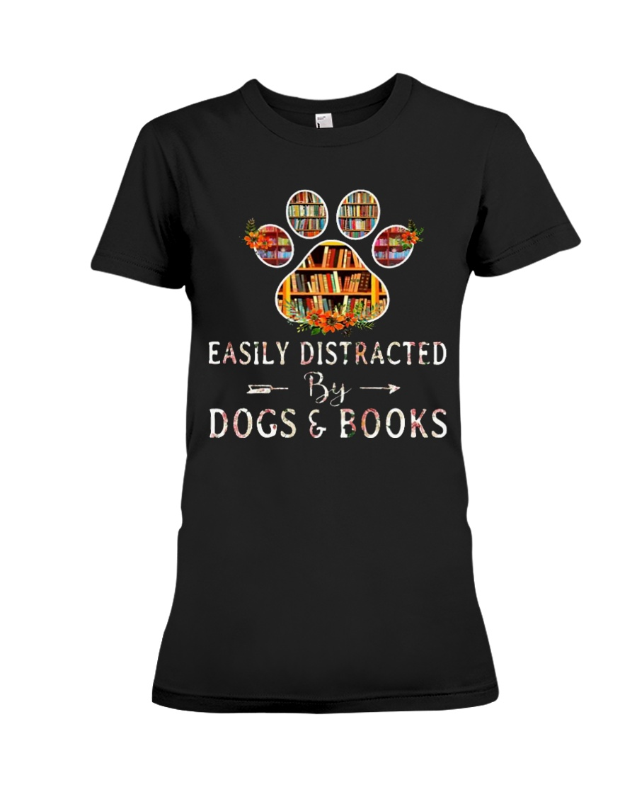 Easily Distracted By Dogs And Books CT Premium Fit Ladies Tee
