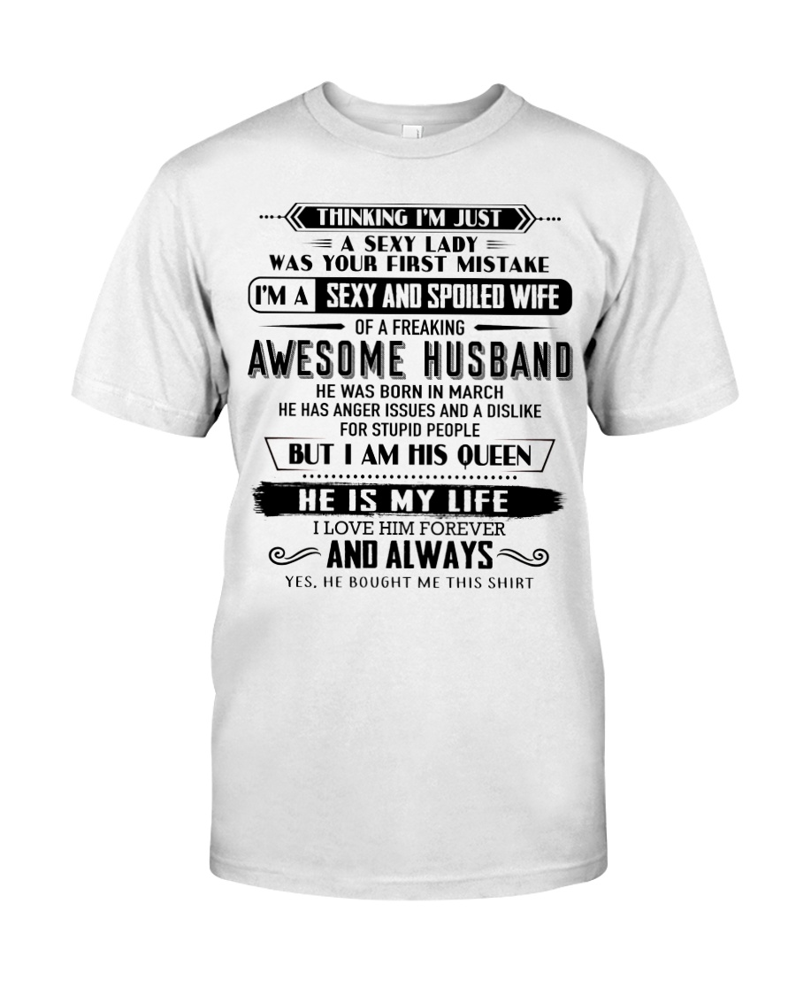 I have a sexy and sexy wife  3 Classic T-Shirt