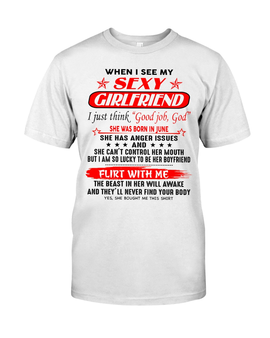 When I See My Sexy Girlfriend - C06 June Classic T-Shirt