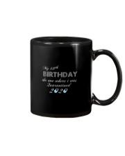 My 48th birthday the one where i was quarantined Mug thumbnail