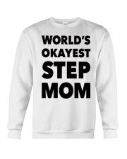 Perfect Gift For Your Mom Crewneck Sweatshirt thumbnail