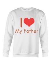 I Love My Father Crewneck Sweatshirt thumbnail