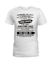 Perfect gifts for Your Daughter Ladies T-Shirt thumbnail