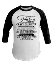 DAUGHTER TO DAD - D FEBRUARY Baseball Tee thumbnail