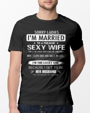 Sorry ladies - I'm married  Classic T-Shirt lifestyle-mens-crewneck-front-13