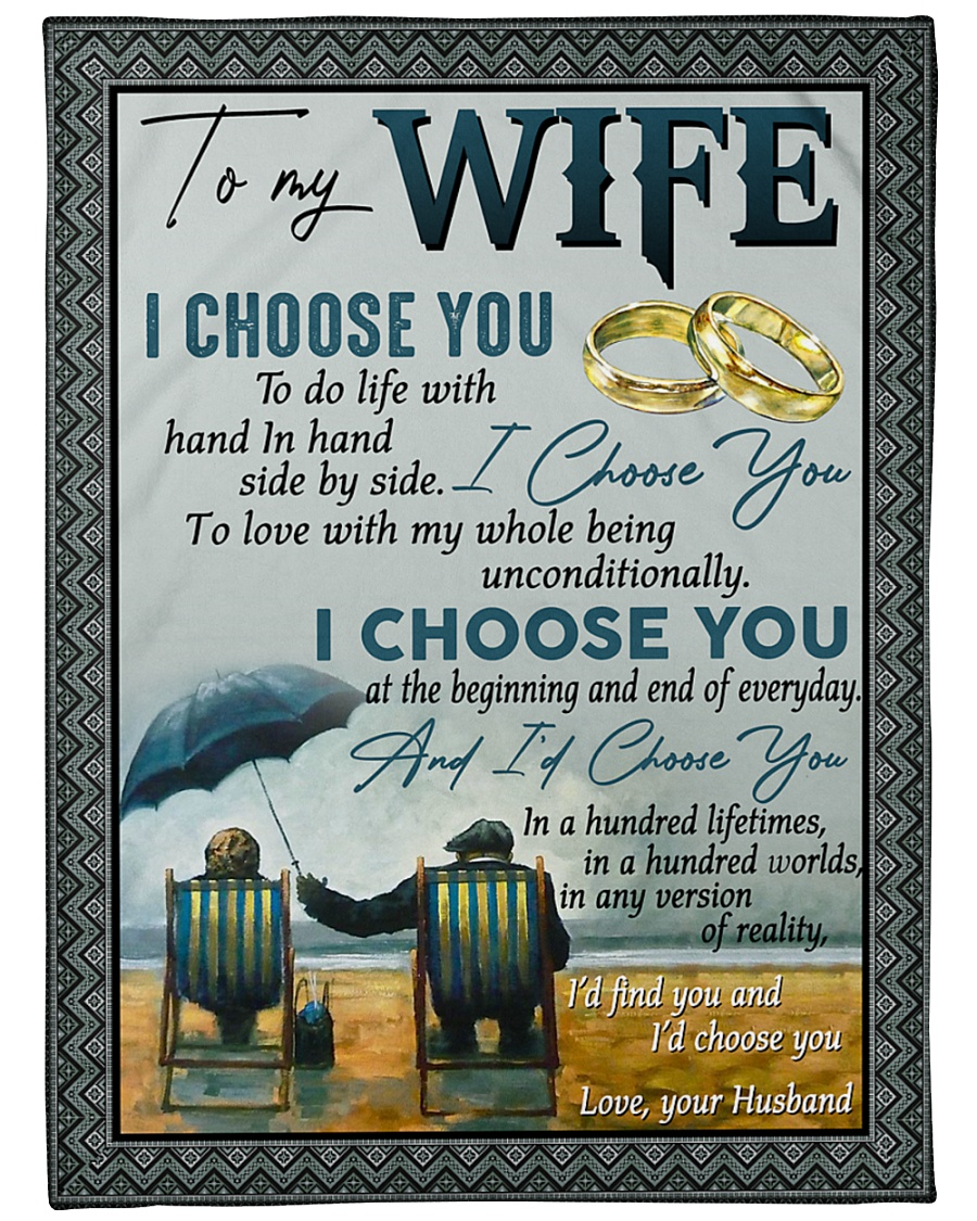 "To my wife i'd find you and i'd choose you gift Large Fleece Blanket - 60"" x 80"""