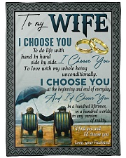 "To my wife i'd find you and i'd choose you gift Large Fleece Blanket - 60"" x 80"" front"