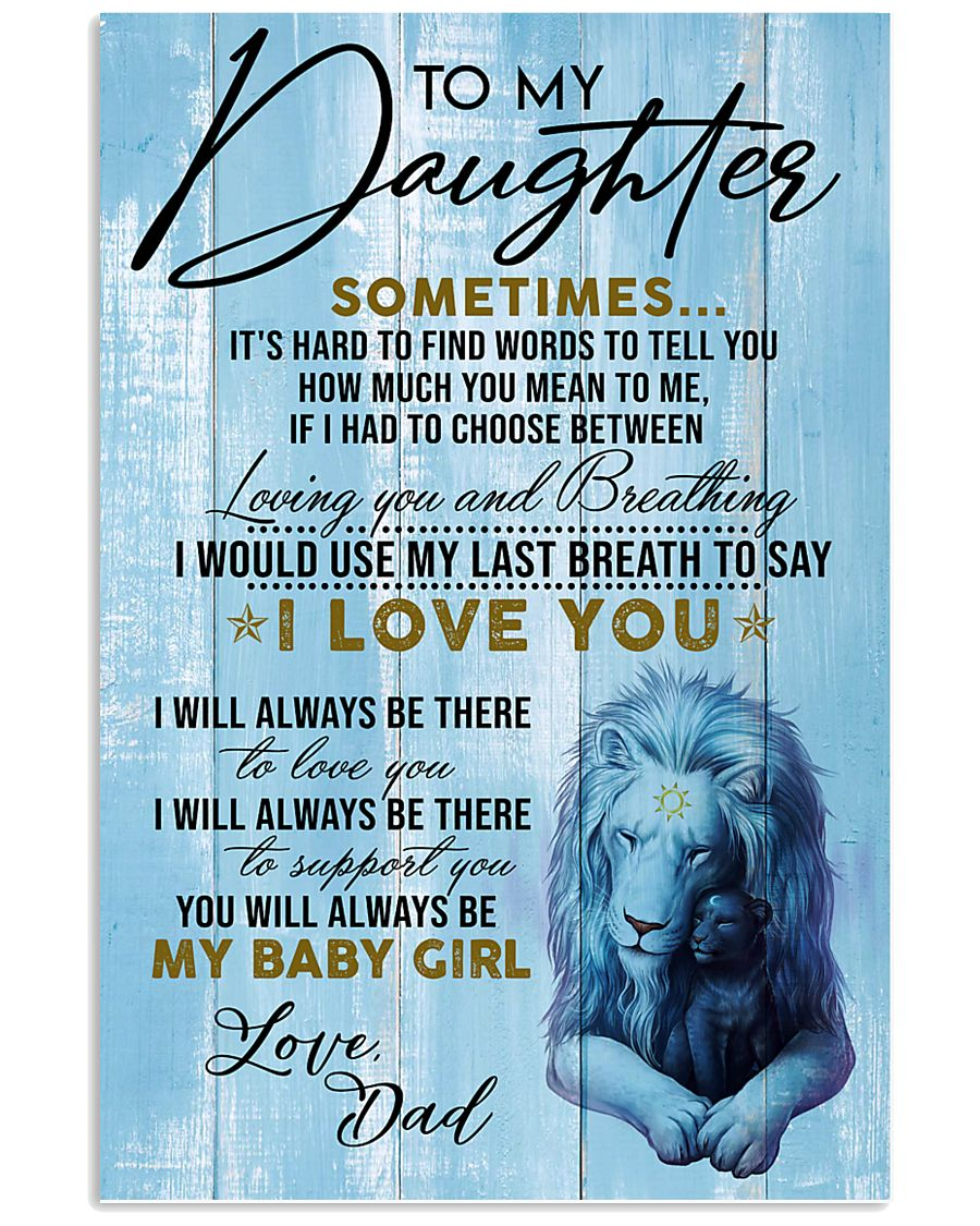 DAD TO  DAUGHTER - A 11x17 Poster