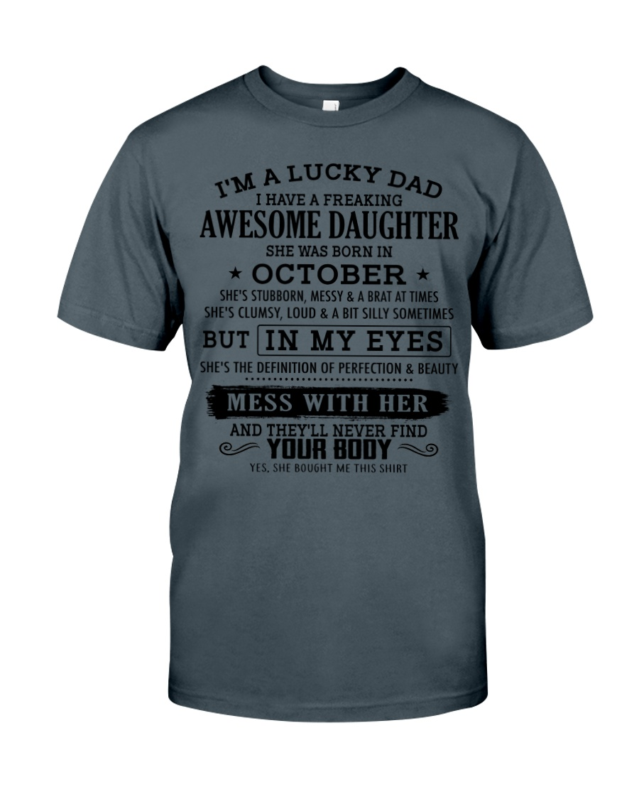 I'm a lucky dad - T10 October Classic T-Shirt