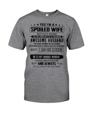 Gift for spoiled wife - husband born in October Classic T-Shirt thumbnail