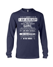 Sorry - I'm already taken by a sexy and crazy girl Long Sleeve Tee thumbnail