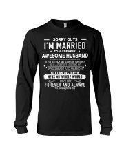 Sorry guys i'm married to an awesome husband Long Sleeve Tee thumbnail