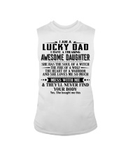 I am a lucky dad i have an awesome daughter Sleeveless Tee thumbnail