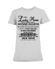 I am a Lucky Mom- I have an Awesome Daughter- Uni0 Premium Fit Ladies Tee thumbnail