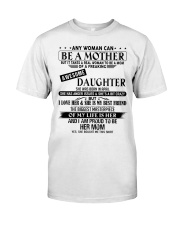 The perfect gift for Mom - D4 Classic T-Shirt thumbnail