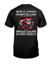 WALK AWAY I AM A GRUMPY OLD MAN - JUNE Classic T-Shirt thumbnail