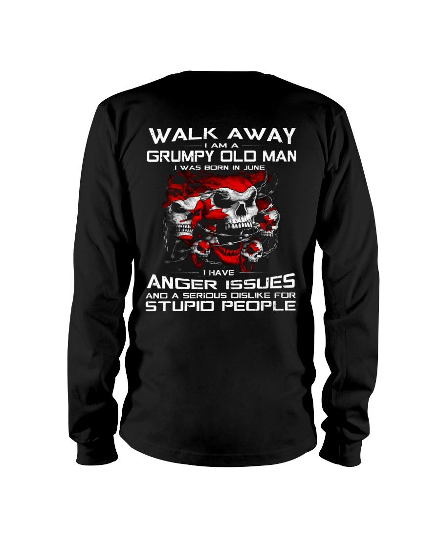 WALK AWAY I AM A GRUMPY OLD MAN - JUNE Long Sleeve Tee