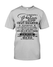 DAUGHTER TO DAD  Classic T-Shirt front