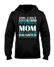 YOU CAN'T SCARE ME I'M PROUD MOM  Hooded Sweatshirt thumbnail