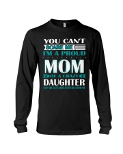 YOU CAN'T SCARE ME I'M PROUD MOM  Long Sleeve Tee thumbnail