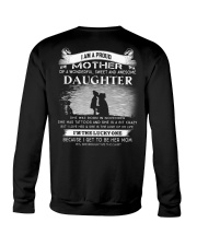 I AM A PROUD MOTHER OF A AWESOME DAUGHTER Crewneck Sweatshirt thumbnail