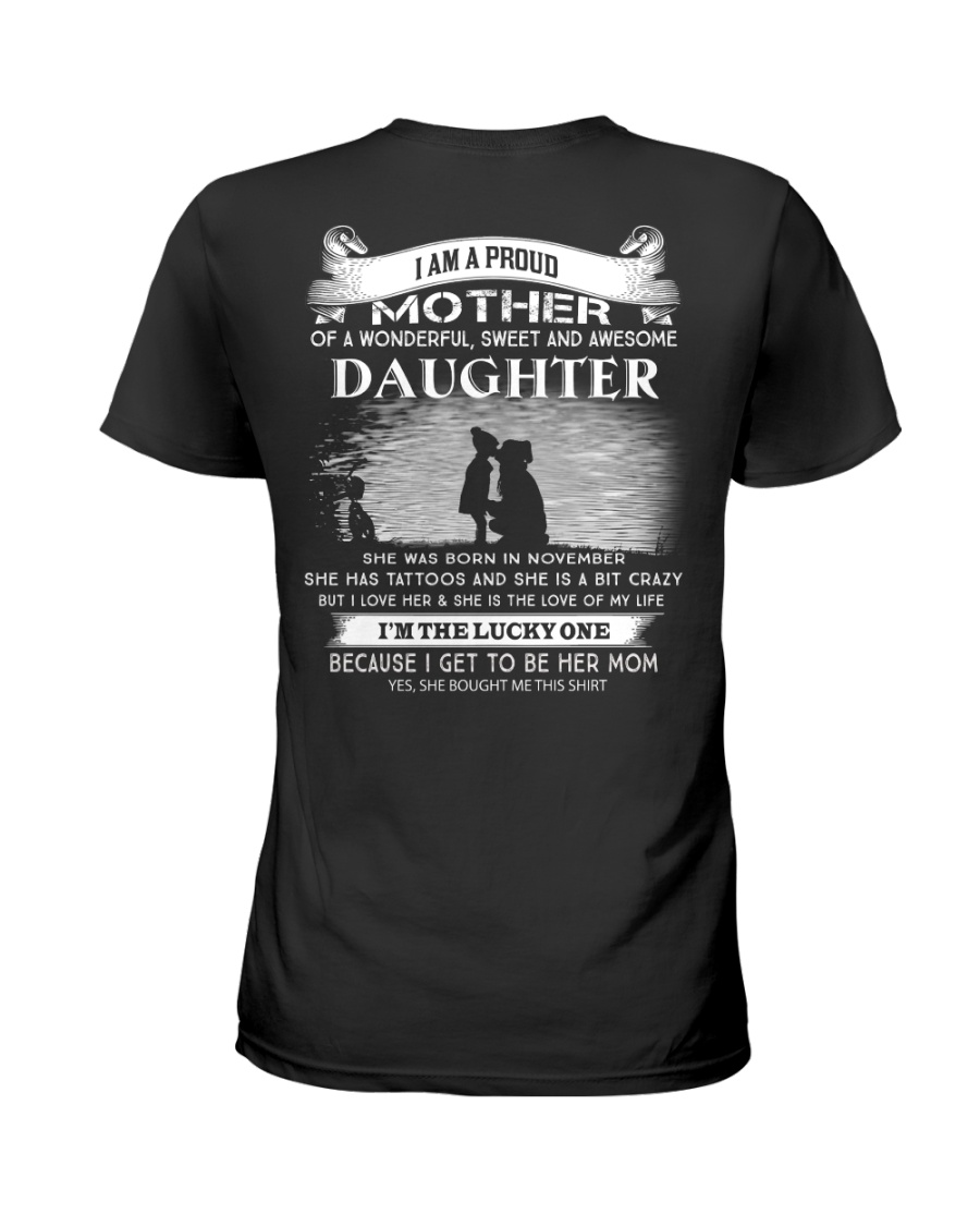 I AM A PROUD MOTHER OF A AWESOME DAUGHTER Ladies T-Shirt