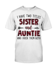 I HAVE TWO TITLES SISTER AND AUNTIE  Premium Fit Mens Tee thumbnail