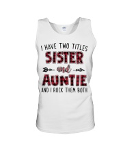 I HAVE TWO TITLES SISTER AND AUNTIE  Unisex Tank thumbnail