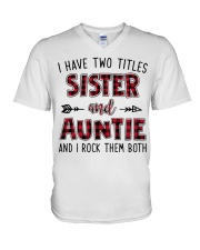I HAVE TWO TITLES SISTER AND AUNTIE  V-Neck T-Shirt thumbnail