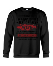 Sorry - I'm already taken by a sexy and crazy wife Crewneck Sweatshirt thumbnail
