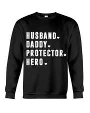 Husband - Daddy - Protector - Hero Crewneck Sweatshirt thumbnail