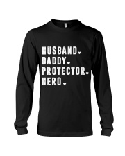 Husband - Daddy - Protector - Hero Long Sleeve Tee thumbnail