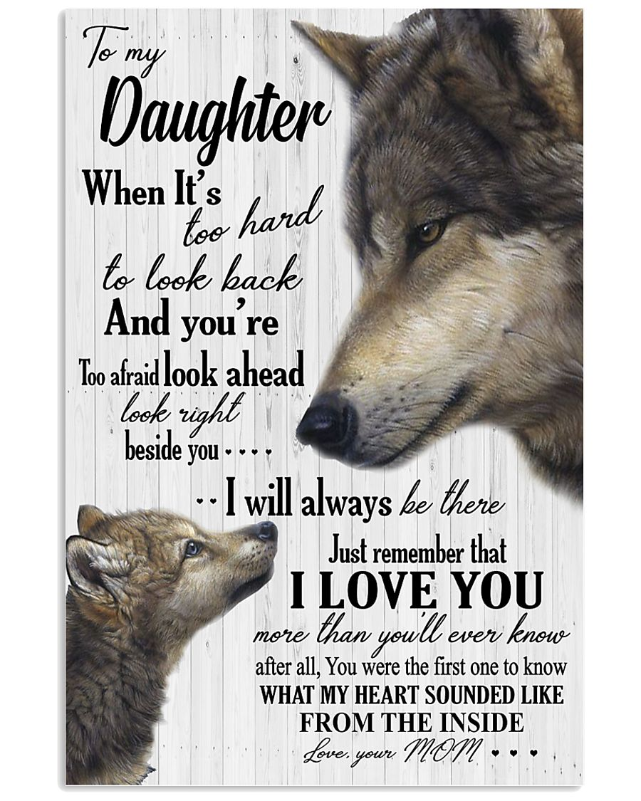 Sweet gift to my daughter i will always be there 11x17 Poster