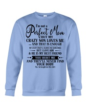 Perfect Gift for mom 0 Crewneck Sweatshirt thumbnail