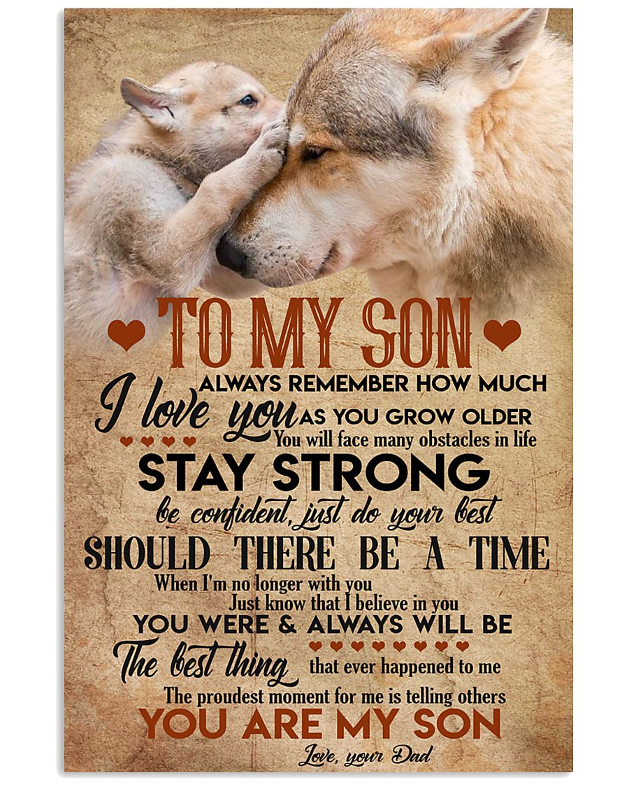Special gift for son - presents to him 11x17 Poster