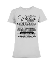 The perfect gift for MOM  D Premium Fit Ladies Tee thumbnail