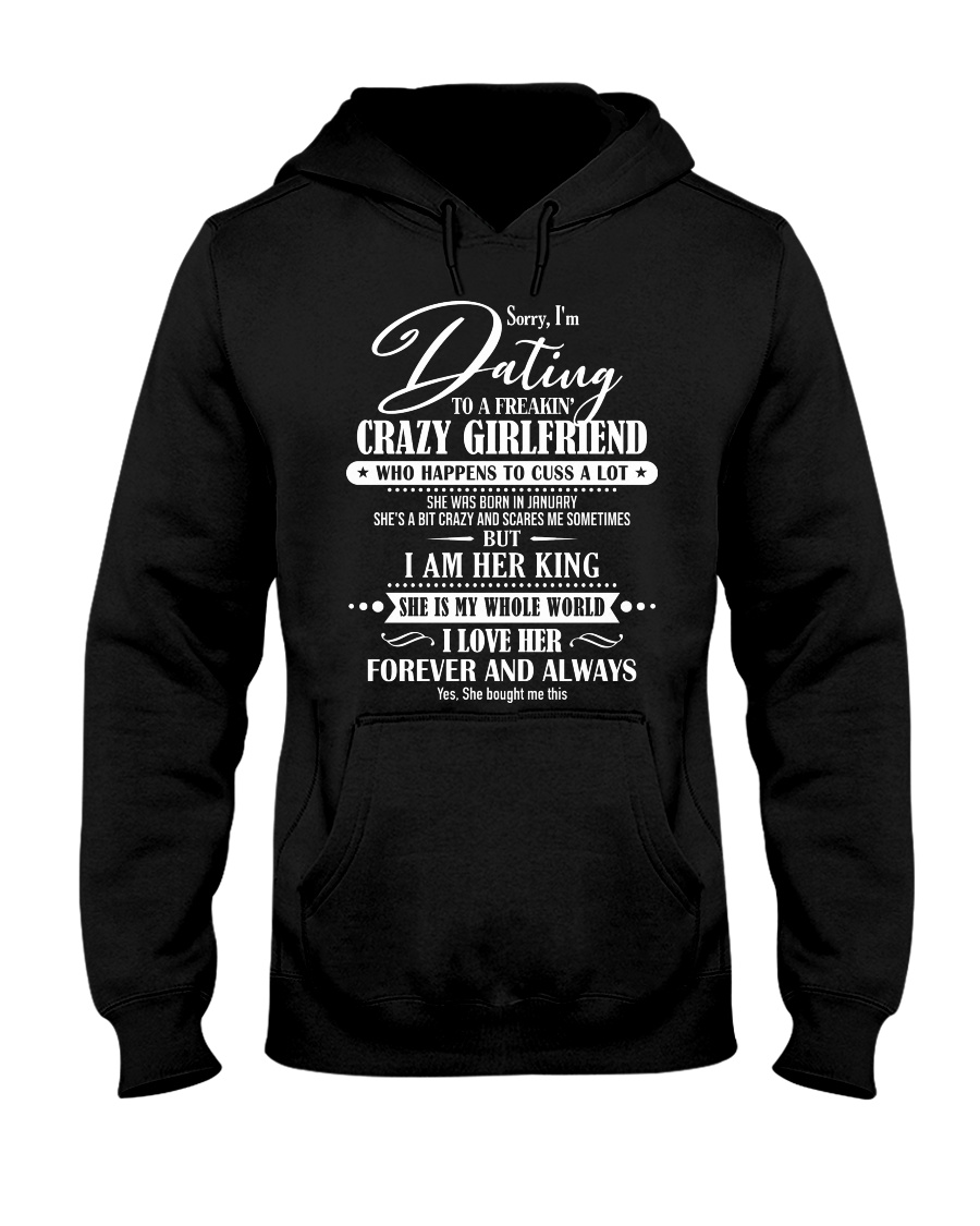 I'M DATING TO A FREAKING CRAZY GRIRLFRIEND D1 Hooded Sweatshirt