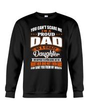 YOU CAN'T SCARE ME I'M PROUD DAD Crewneck Sweatshirt thumbnail