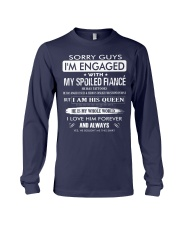 Gift for fiancee - spoiled fiance Long Sleeve Tee thumbnail