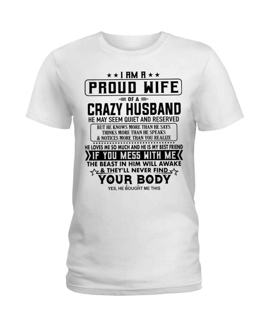 I AM A PROUD WIFE OF A CRAZY HUSBAND S-0 Ladies T-Shirt