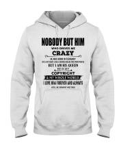 Perfect gift for loved one- Nobody but you - 02 Hooded Sweatshirt thumbnail