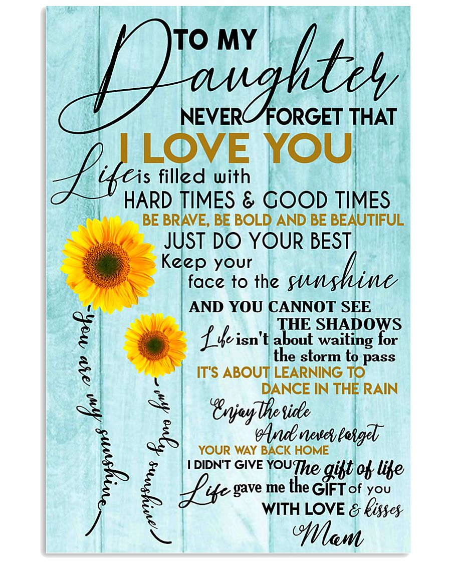 Perfect gifts for Daughter- Poster 11x17 Poster