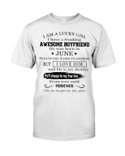 I AM A LUCKY GIRL I HAVE AN AWESOME BOYFRIEND - 6 Classic T-Shirt front