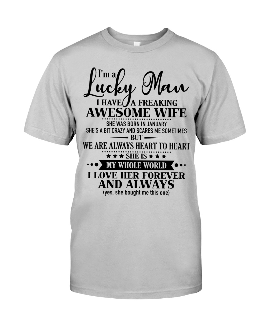 Perfect gifts for Husband- Lucky Man- 01 Classic T-Shirt
