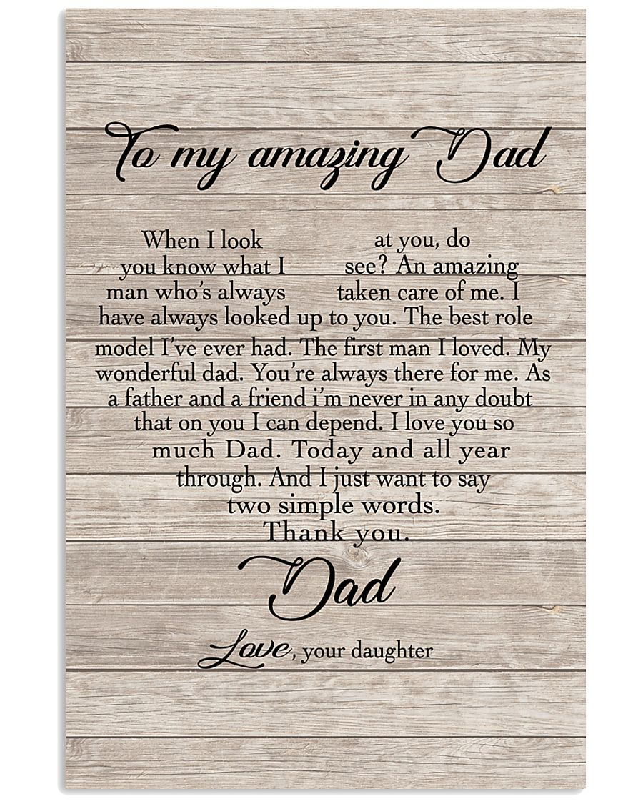 To My Amazing Dad - Daughter 11x17 Poster