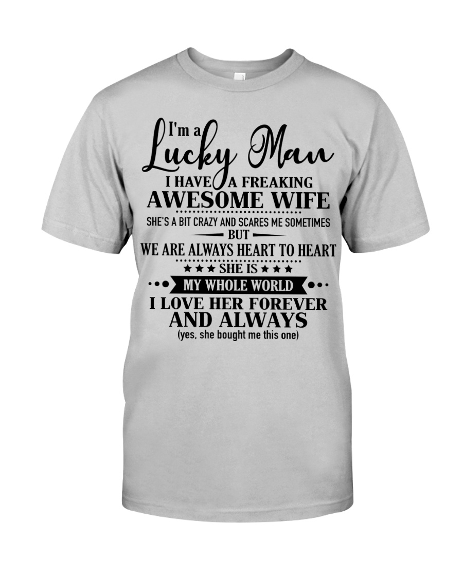 Perfect gifts for Husband- Lucky Man- 00 Classic T-Shirt