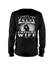 I ASKED GOD FOR AN ANGEL HE SENT ME MY WIFE - CT Long Sleeve Tee thumbnail