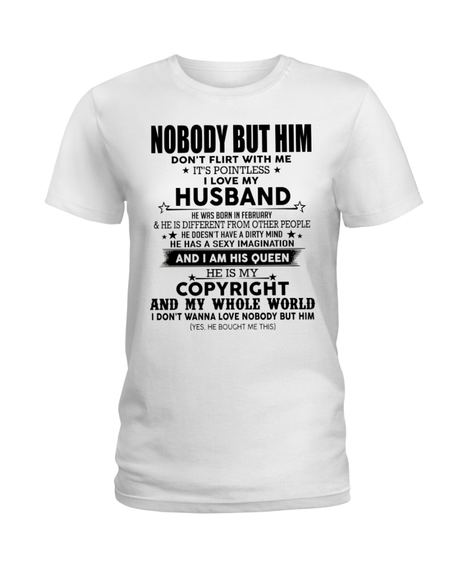 The perfect gift for your wife-nobody but you-A02 Ladies T-Shirt