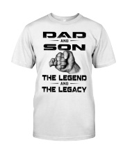 Dad and Son The Legend and The Legacy Classic T-Shirt front