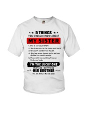 5 things about my sister T0 Youth T-Shirt thumbnail